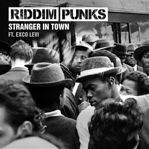 RIDDIM PUNKS FEAT. EXCO LEVI, stranger in town cover