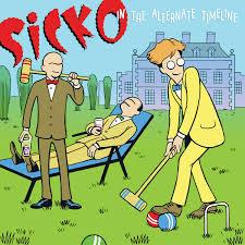 SICKO, in the alternative timeline cover