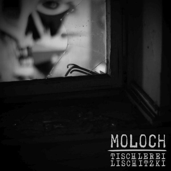 MOLOCH / TISCHLEREI LISCHITZKI, split cover