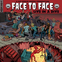 FACE TO FACE, live in a dive cover