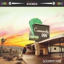 GOODBYE JUNE, community inn cover