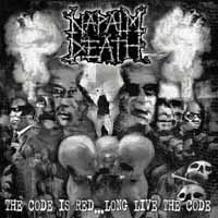 NAPALM DEATH, the code is red - long live the code cover