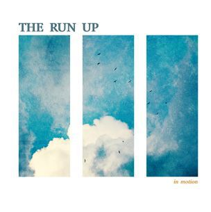 THE RUN UP, in motion cover