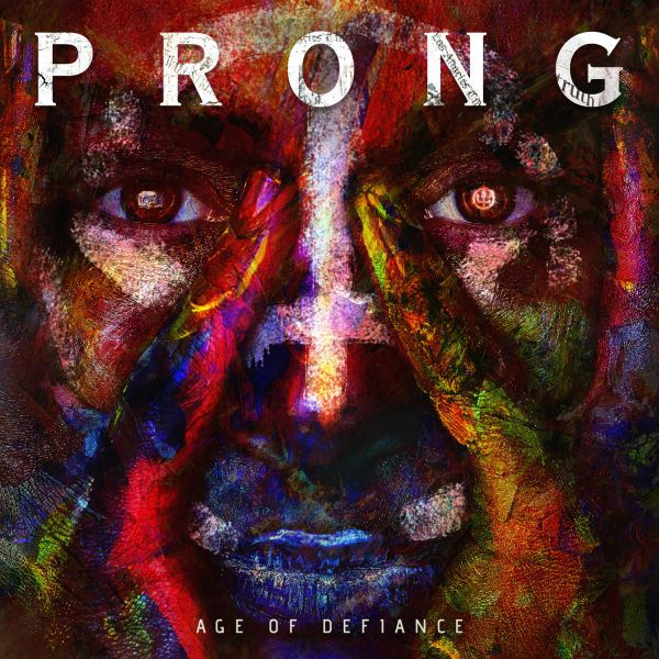 PRONG, age of defiance cover