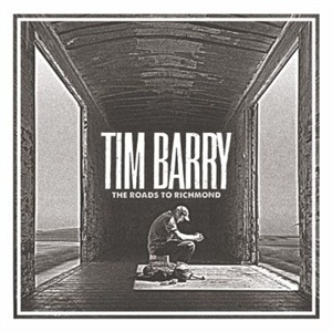 TIM BARRY, the roads to richmond cover
