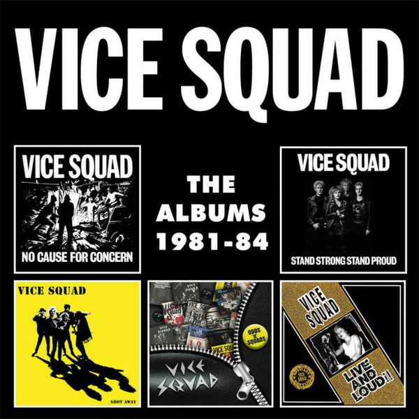 VICE SQUAD, albums 1981-84 cover