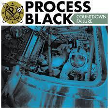 PROCESS BLACK, countdown failure cover