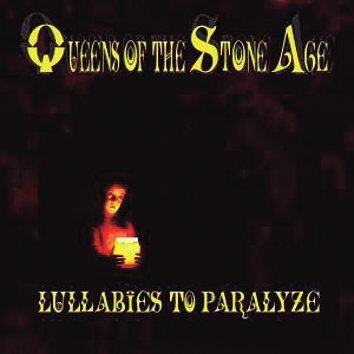 QUEENS OF THE STONE AGE, lullabies to paralyze (2019 reissue) cover