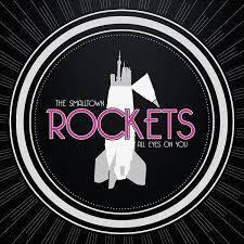 SMALLTOWN ROCKETS, all eyes on you cover
