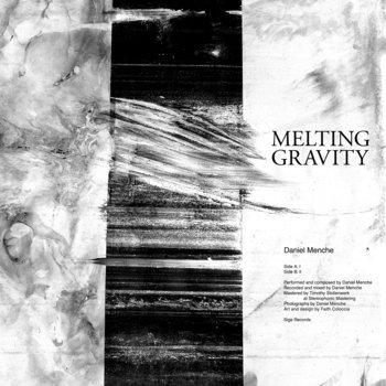DANIEL MENCHE, melting gravity cover