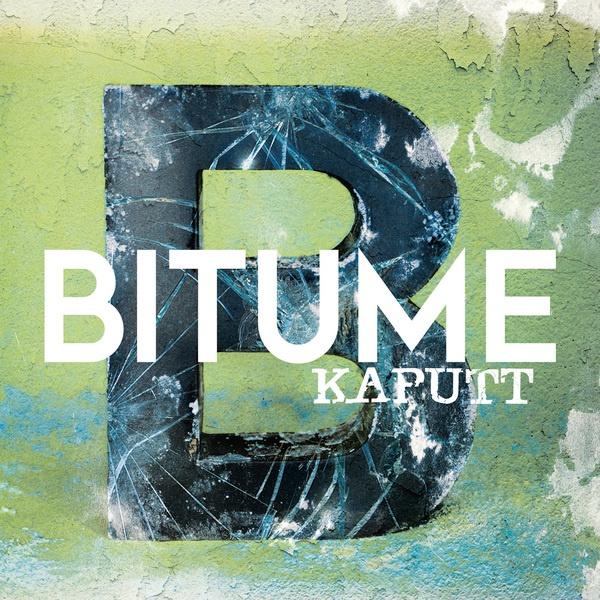 BITUME, kaputt cover