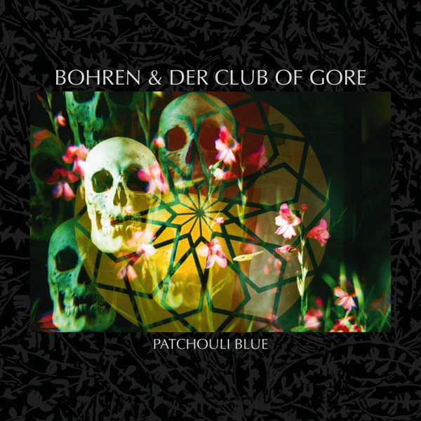 BOHREN & DER CLUB OF GORE, patchouli blue cover