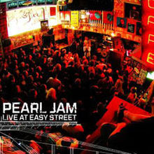 PEARL JAM, live at easy street cover