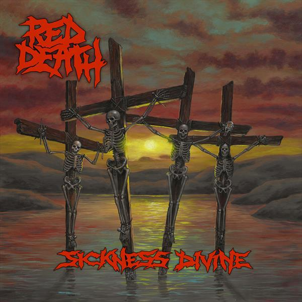 RED DEATH, sickness divine cover
