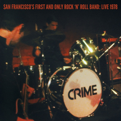 CRIME, san franciscos´ first and only rock´n´roll band cover