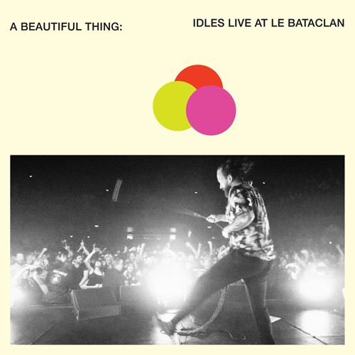 IDLES, a beautiful thing: live at the bataclan (orange) cover