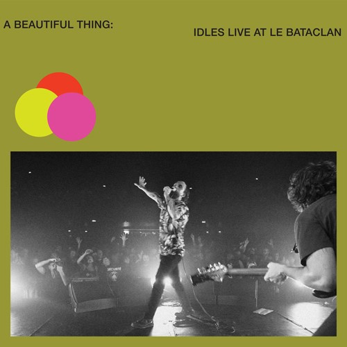 IDLES, a beautiful thing: live at the bataclan (green) cover