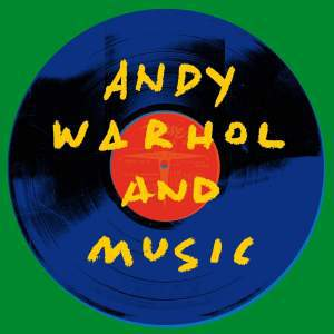 V/A, andy warhol and music cover