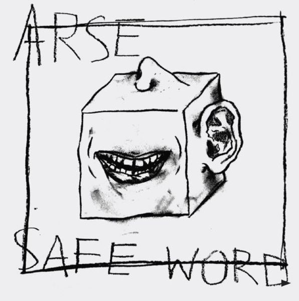 ARSE, safe word cover