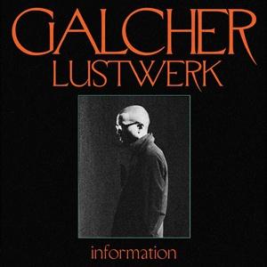 GALCHER LUSTWERK, information cover