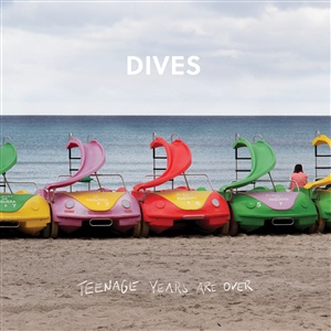 DIVES, teenage years are over cover