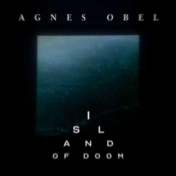 AGNES OBEL, island of doom (BF 19) cover