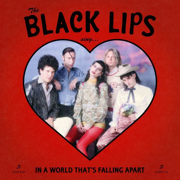 BLACK LIPS, sing in a world that´s falling apart cover