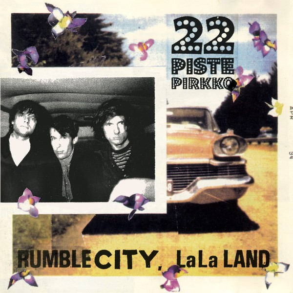 22 PISTEPIRKKO, rumble city lala land cover