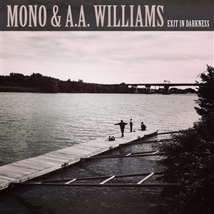 MONO & A.A. WILLIAMS, exit in darkness cover