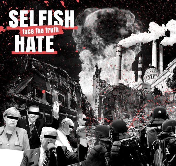 SELFISH HATE, face the truth cover