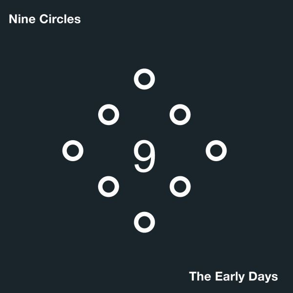 NINE CIRCLES, the early days cover