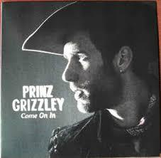 PRINZ GRIZZLEY, come on in cover