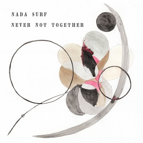 NADA SURF, never not together cover