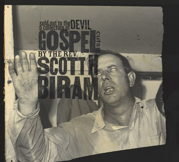 SCOTT H. BIRAM, sold out to the devil: a collection of gospel cuts cover