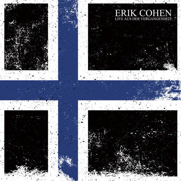 ERIK COHEN, live aus der vergangenheit cover
