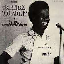 FRANCK VALMONT, et syncro rhytmic eclectic language cover