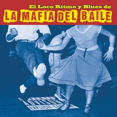 LA MAFIA DEL BAILE, el loco ritmo y blues de cover