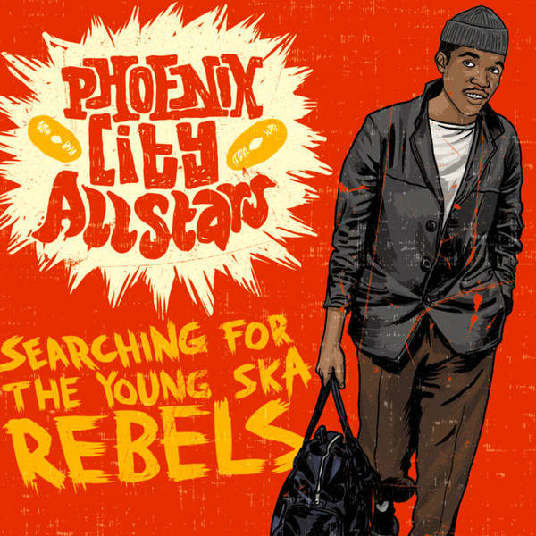 PHOENIX CITY ALLSTARS, searching for the young ska rebels cover