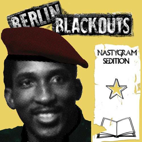 BERLIN BLACKOUTS, nastygram sedition cover