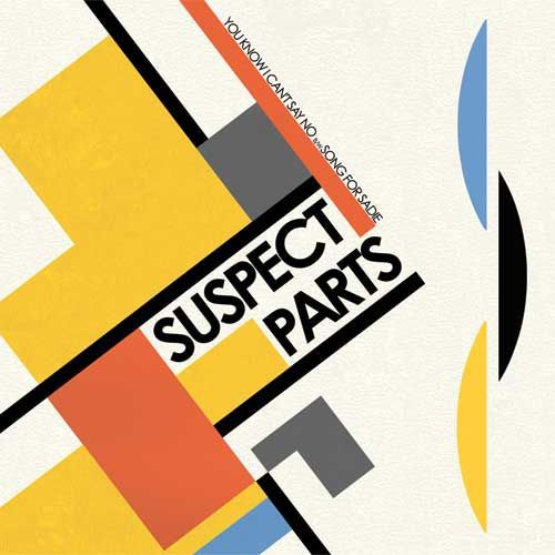 SUSPECT PARTS, you know i can´t say no ep cover