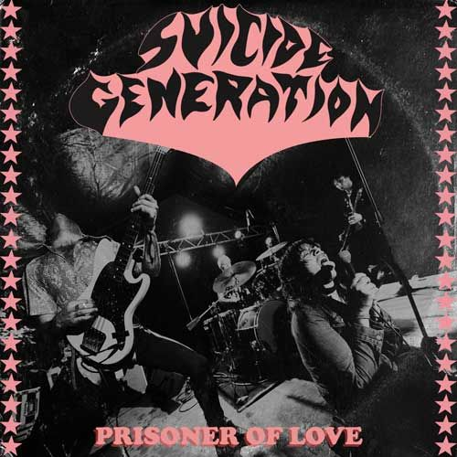 SUICIDE GENERATION, prisoner of love cover