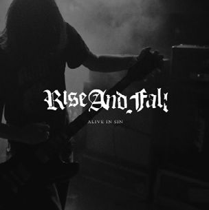 RISE AND FALL, alive and sin cover