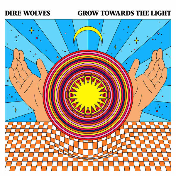 DIRE WOLVES, grow towards the light cover