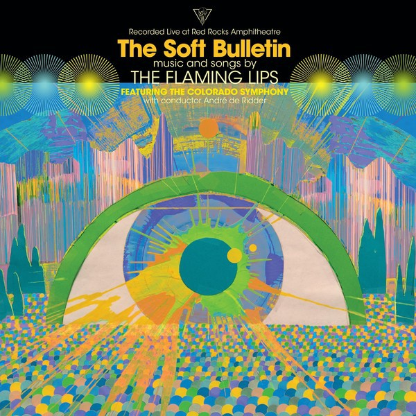 FLAMING LIPS, the soft bulletin - live at red rocks cover