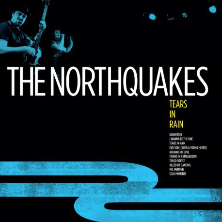 NORTHQUAKES, tears in rain cover