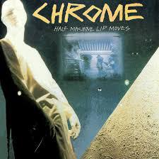 CHROME, half machine lip moves cover