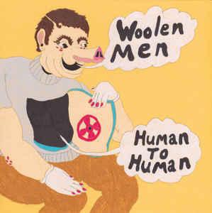 WOOLEN MEN, human to human cover