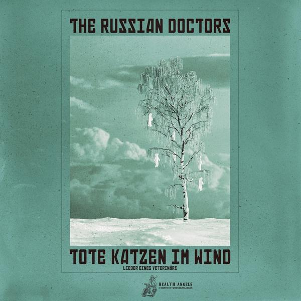 THE RUSSIAN DOCTORS, tote katzen im wind cover