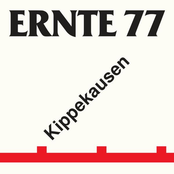 ERNTE 77, kippekausen cover