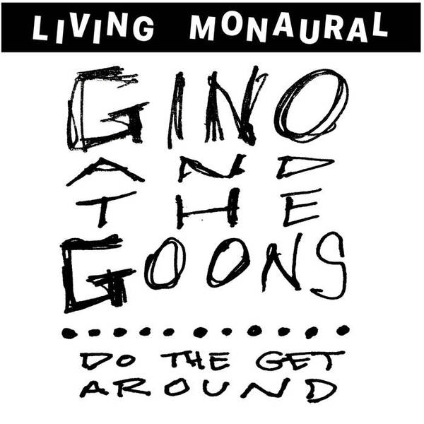 GINO & THE GOONS, do the get around cover